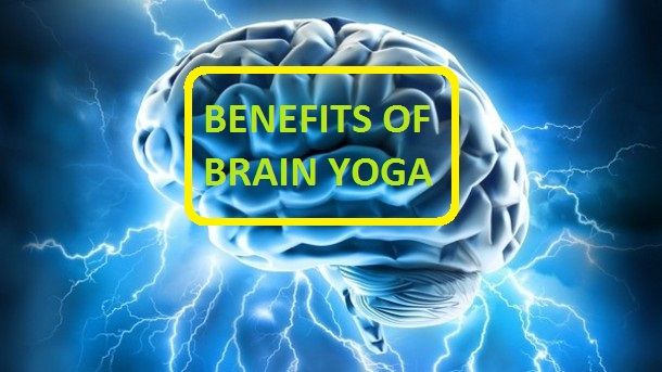 BENEFITS OF BRAIN YOGA