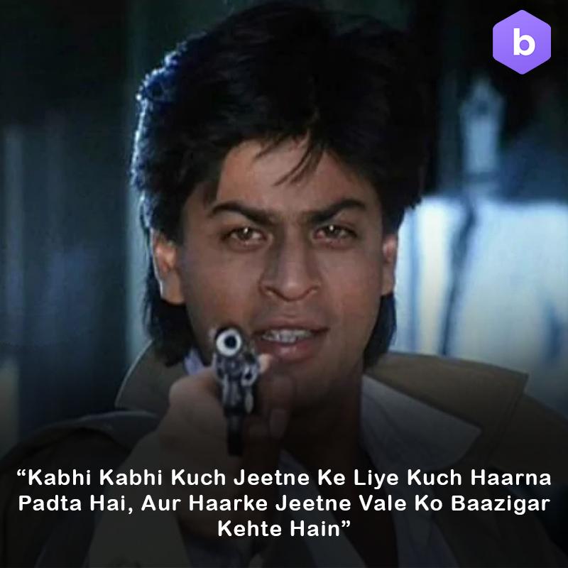 Shah Rukh Khan Baazigar Dialogues