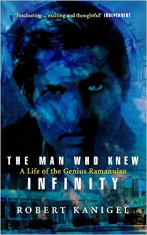 The Man Who Knew Infinity – Robert Kanigel