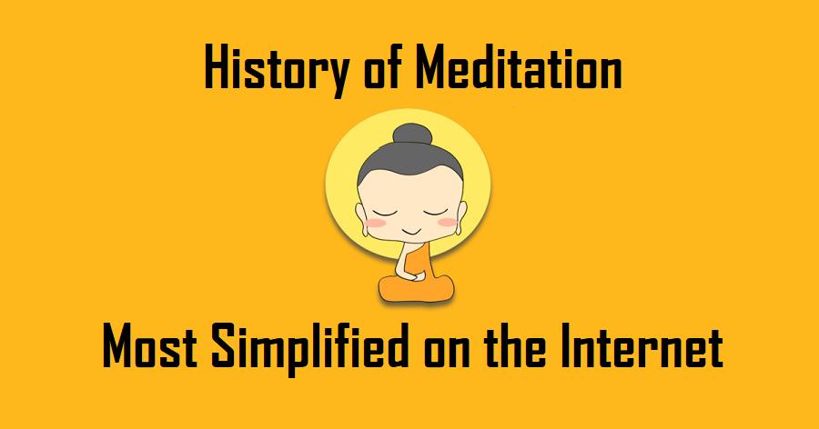History of Meditation