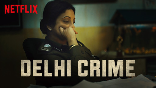 Delhi Crime Indian TV shows on Netflix