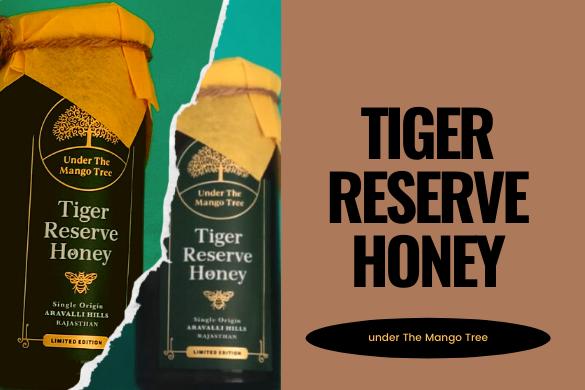 tiger reserve honey
